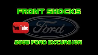 ⭐ 2005 Ford Excursion - 5.4 - How To Replace The Front Shocks