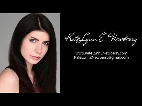 KateLynn Newberry Theatrical Reel 2018