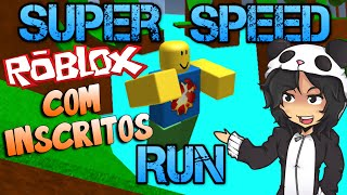ROBLOX-SUPER SPEED RUN: CHALLENGING SUBSCRIBERS.