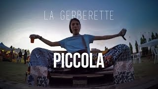 La Gerberette - Piccola [ OFFICIAL VIDEO ]