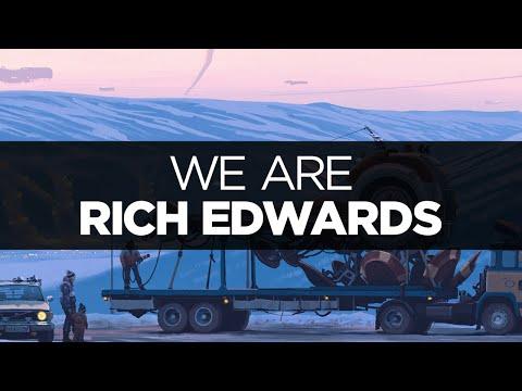 [LYRICS] Rich Edwards - We Are (ft. Danyka Nadeau)