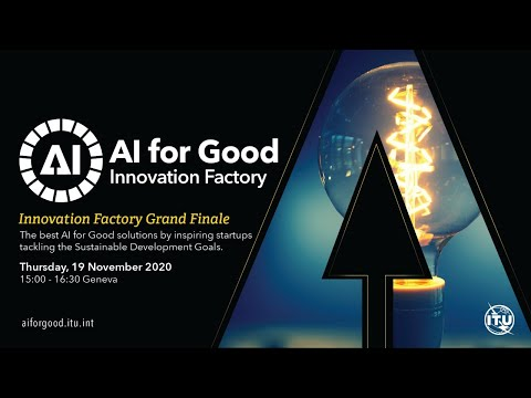 The Innovation Factory Grand Finale | AI FOR GOOD LIVE