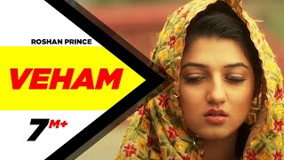 Veham | Roshan Prince | Distt Sangrur | Full Official Music Video 2014