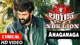 Lion Songs | Anaganaga Astamilo Lyrical Video Song | Balakrishna, Trisha, Radhik …