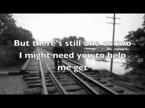 Tim McGraw: Better Than I Used To Be Lyrics