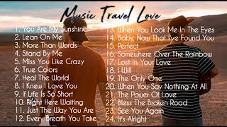 Music Travel Love | Non-Stop ( Acoustic Songs)