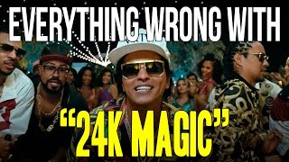 "Everything Wrong With Bruno Mars -""24K Magic"""