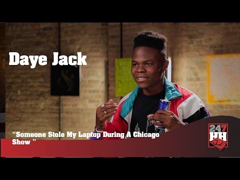 Daye Jack - Someone Stole My Laptop During A Chicago Show (247HH Wild Tour Stories)