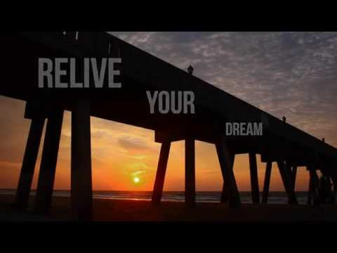 Relive Your Dream - by Dick Secondo