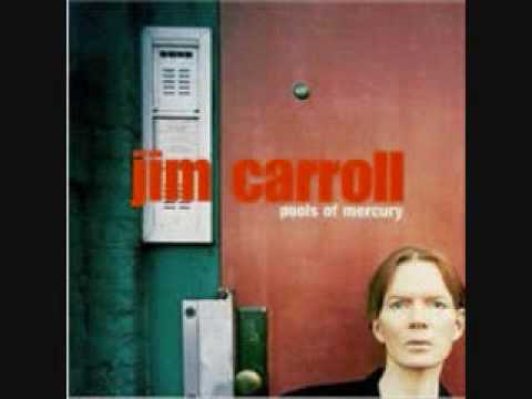 "Jim Carroll ""Pools of Mercury"""