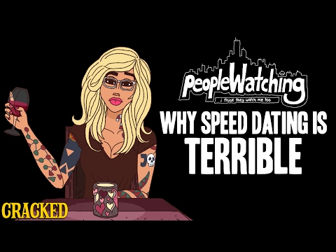 Why Speed Dating Is Terrible - People Watching #1
