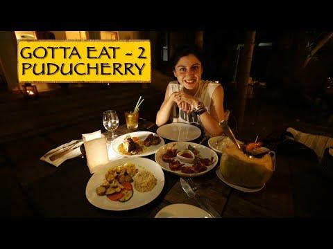 Gotta Eat || Part 2 || Puducherry