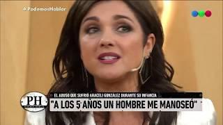 La tremenda historia de abuso sexual de Araceli Gonzalez - Podemos Hablar