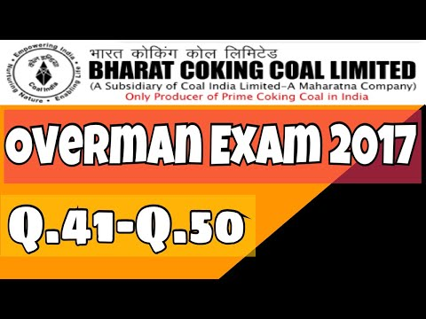 Overman examination 2017 || BCCL || mining videos || question 41-50
