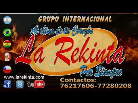 VIDEO: La Rekinta -  Mix Tarjetita de Invitacion.Cariño.Aguajal.Pasito tun tun.Te Quiero y Paceña - En vivo