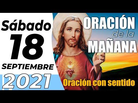 Oración De La Mañana De Hoy, Sábado 18 De Septiembre De 2021 - Cosmovision