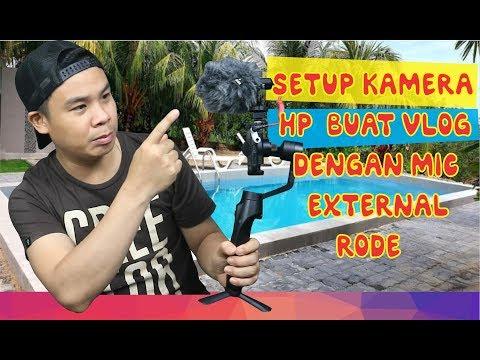 Set Up Vlog Kamera HP Dan Review MIC RODE
