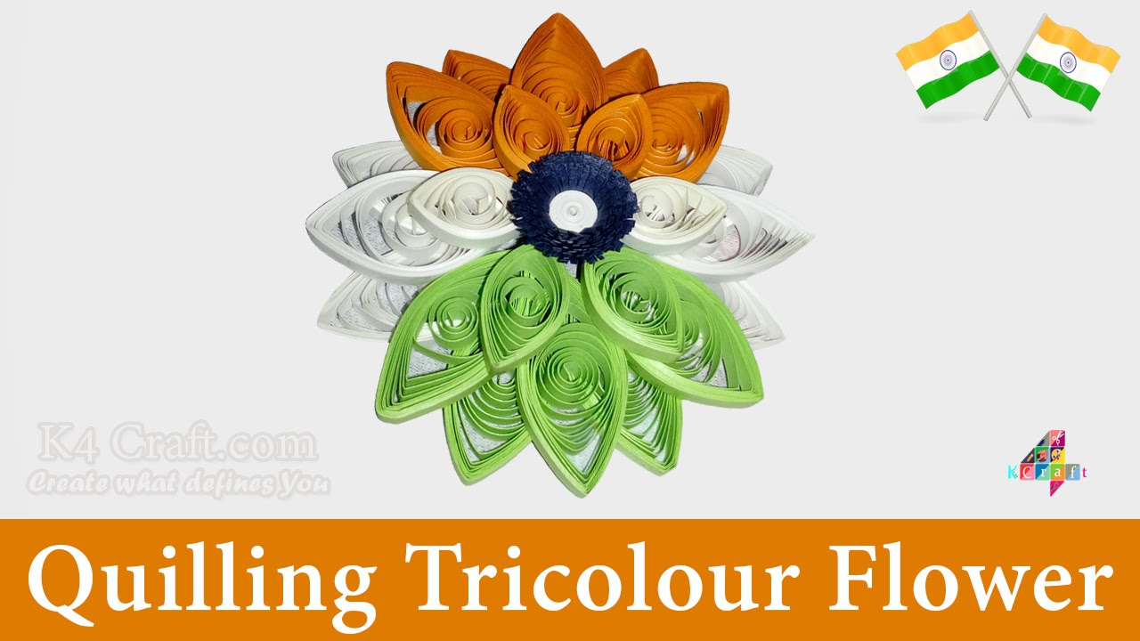 How to make indian tricolour  quilling flower crafts republic day independence youtube also rh