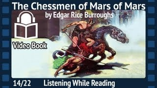 The Chessmen of Mars Edgar Rice Burroughs, 14/22 Fifth Installment, unabridged Audiobook
