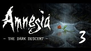 Amnesia: Dark Descent #3