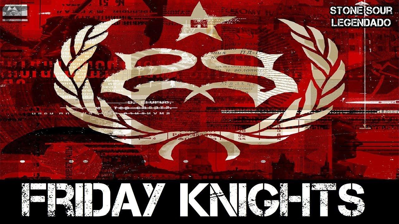 Stone Sour - Friday Knights (Tradução)