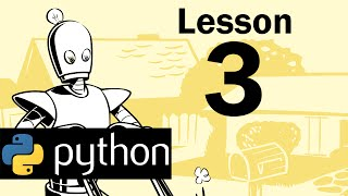 Lesson 3 - Python Programming (Automate the Boring Stuff with Python)