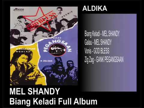 MEL SHANDY   BIANG KELADI FULL ALBUM
