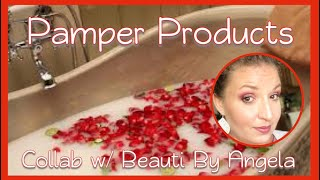 BEAUTY & LIFESTYLE PAMPER PRODUCTS | Collab with Beauti By Angela