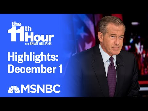 Watch The 11th Hour With Brian Williams Highlights: December 1   MSNBC