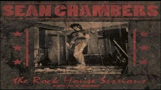 Sean Chambers Band - Choo Choo Mama