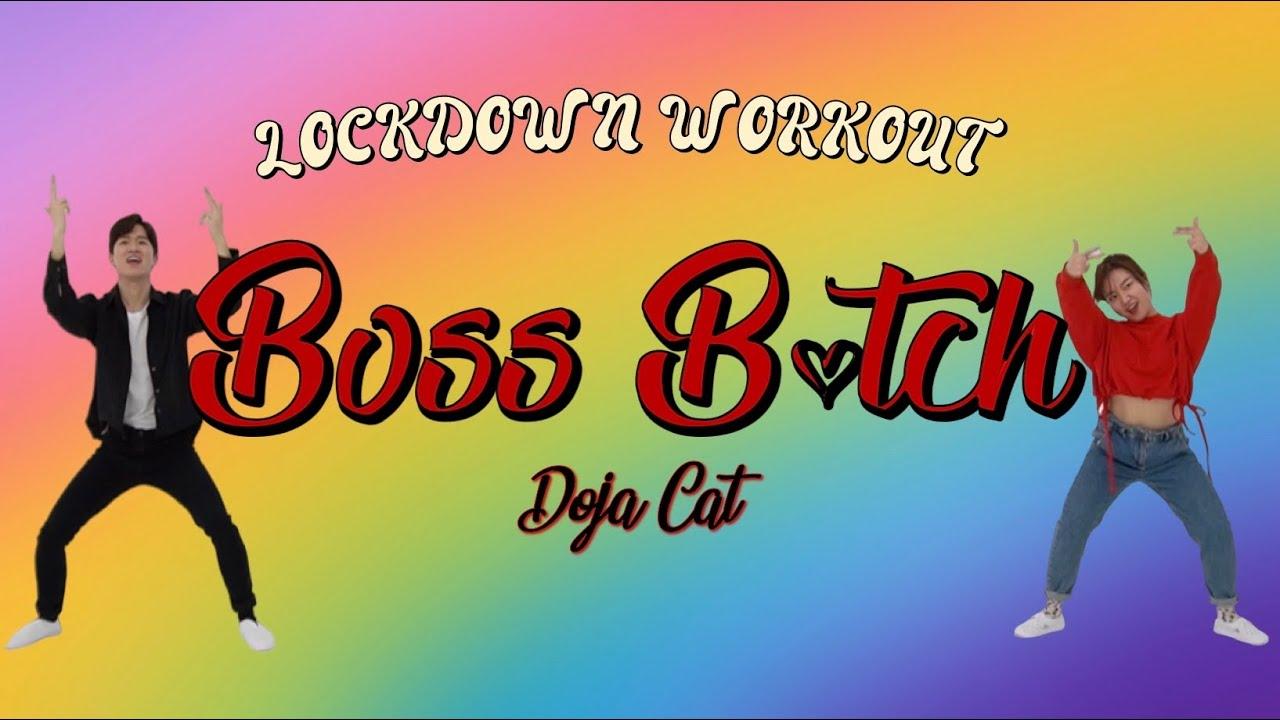 Boss B*tch - Doja Cat   홈트 다이어트 댄스로 활기를 되찾아요!! *이번 영상은 특별히 2번 반복!!* 살빠지는 춤