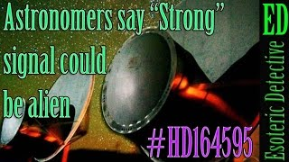 """Astronomers: """"Strong"""" signal could be alien; 94 lights years away, HD 164595   #SETI #HD164595"""
