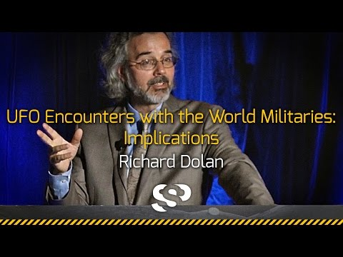 UFO Encounters with the World Militaries | Richard Dolan