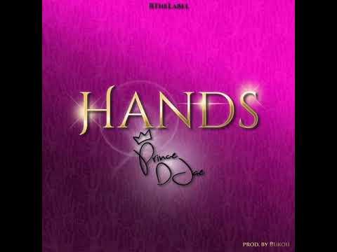 Prince Djae- Hands(Prod By Bukoh)