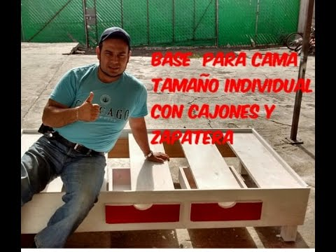 BASE PARA CAMA TAMAÑO INDIVIDUAL CON CAJONES Y ZAPATERA - YouTube
