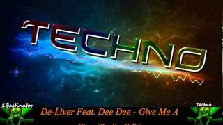 De-Liver Feat. Dee Dee - Give Me A Sign (Radio Edit) [FULL] [HD] [HQ]