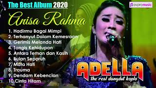 Download lagu Anisa Rahma Full Album Om Adella Terbaru 2020