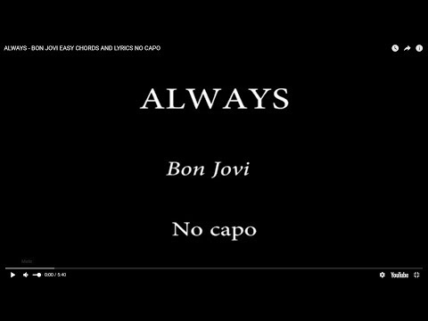 ALWAYS - BON JOVI EASY CHORDS AND LYRICS NO CAPO