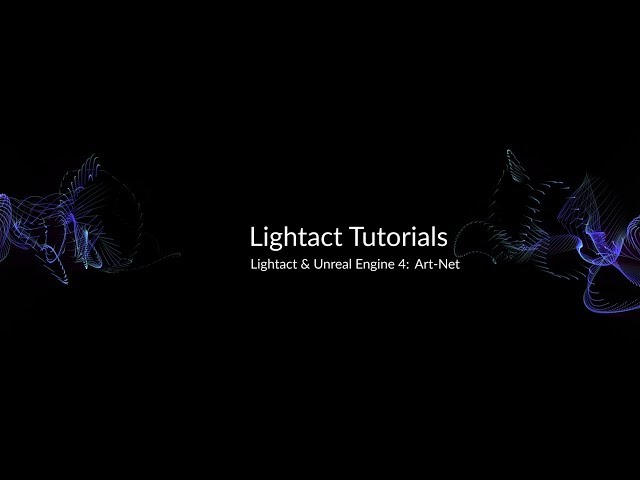 Unreal Engine 4 & Art-Net with Lightact Media Server | Lightact