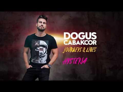 Dogus Cabakcor - Hysteria
