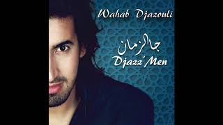 Wahab Djazouli - Alger Alger (Official Audio)