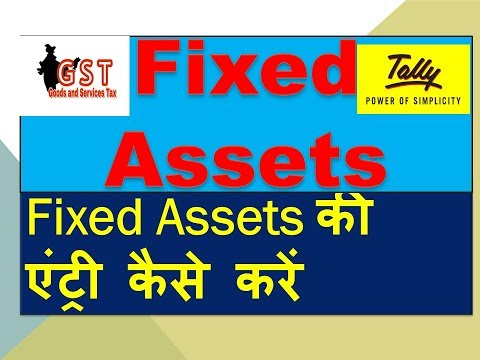 Fixed Assets Entry In Tally Erp9 With GST