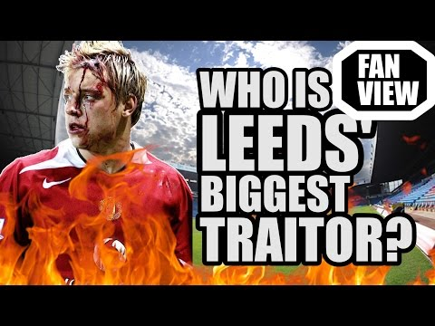 Who's Leeds' Biggest TRAITOR?