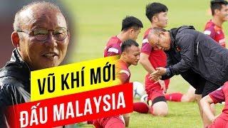 Đối thủ đang hừng hực nhưng thầy Park đã đủ vũ khí săn 'hổ Malaysia'?