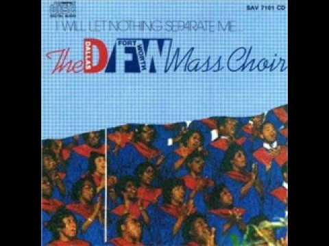 DFW Mass Choir-No Place To Run