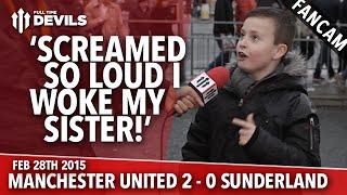 Falcao? Screamed So Loud I Woke My Sister!   Manchester United 2 Sunderland 0   FANCAM