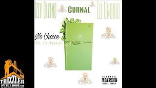 Izzy Divino ft. Curnal & Eli Unorio - No Choice (Prod. Eli Unorio) [Thizzler.com Exclusive]