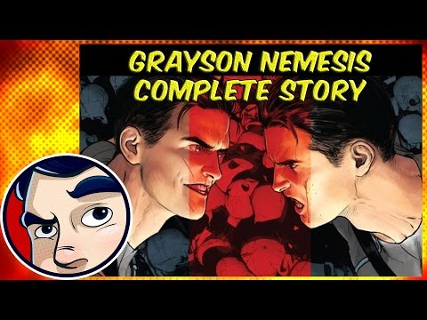 "Grayson (Nightwing) ""Nemesis"" - Complete Story"