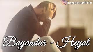 Bayandur - Heyat 2019 (Official audio)