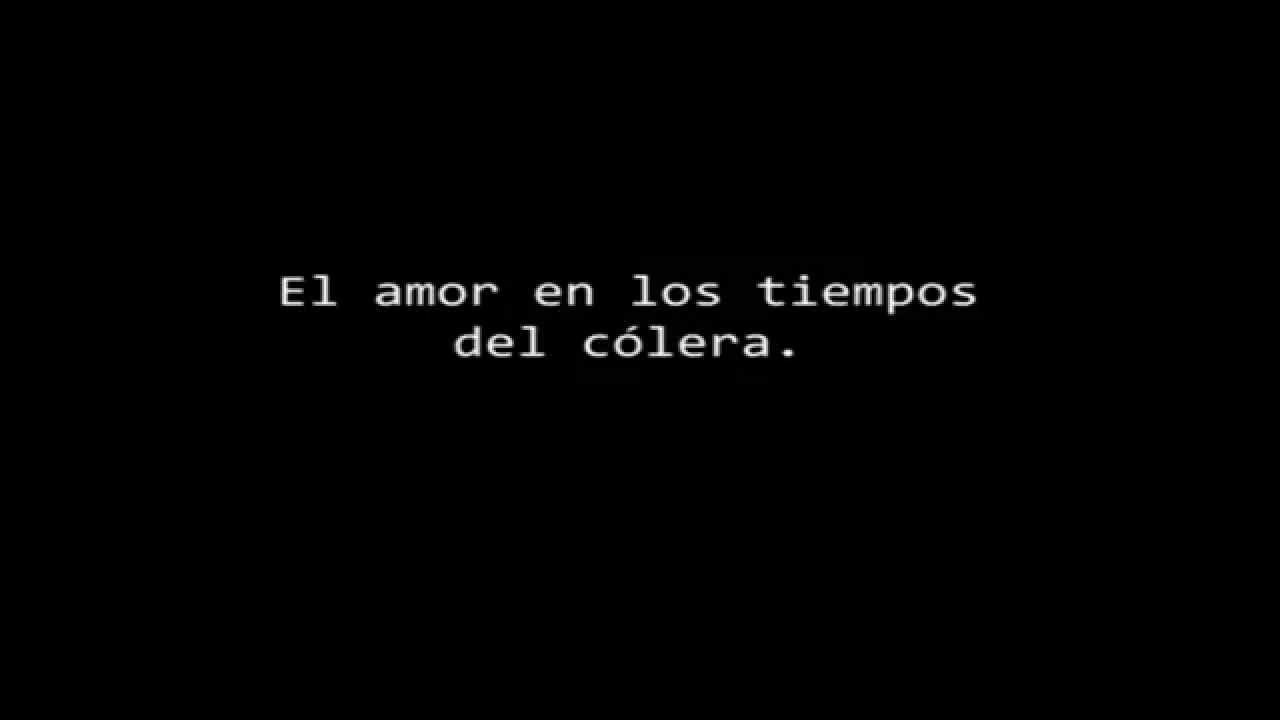 El Amor En Los Tiempos Del Colera Novela De Gabriel Garcia Marquez